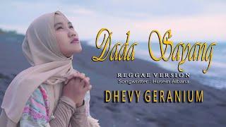 Dada Sayang Dhevy Geranium Reggae Version