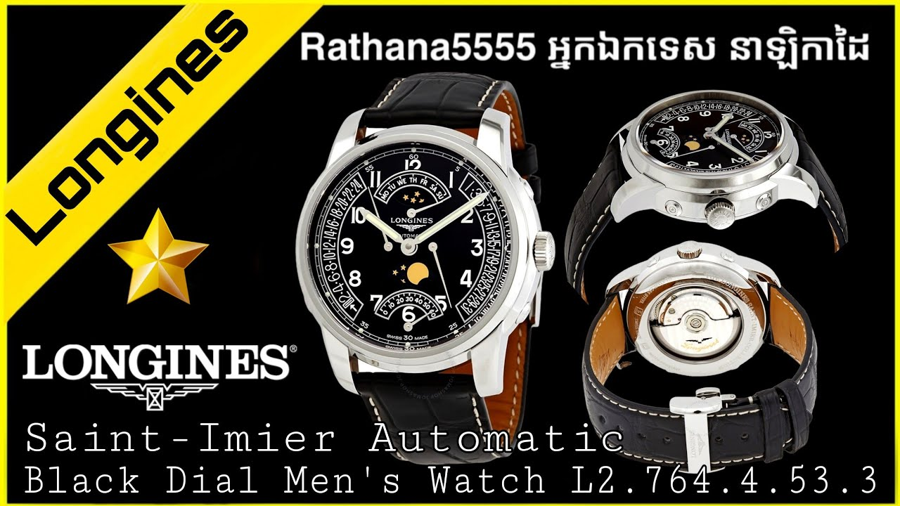 Download Longines Saint-Imier Automatic Black Dial L2.764.4.53.3 Watches Review Khmer 2021 Rathana5555