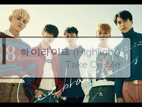 하이라이트 (Highlight) – Take On Me Lyrics