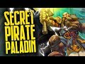 Is Pirate Paladin Actually Viable?   Rise of Shadows   Hearthstone