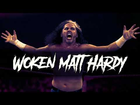 WWE Woken Matt Hardy Official Theme Song 2017 [SweetEditZ]
