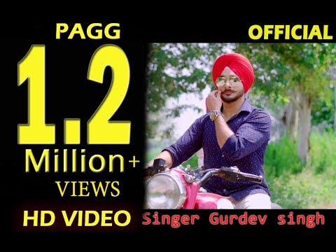 New Punjabi Song PAGG (The Turban)  Gurdev Singh || Full HD Video