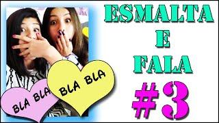 Esmalta e Fala #3... Violetta, Luan Santana, salto alto, academia e muito mais!!!
