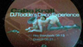 Caba Kroll presents Dj Toodes disco experience (Disco!!!)1999