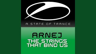 The Strings That Bind Us (Intro Mix)