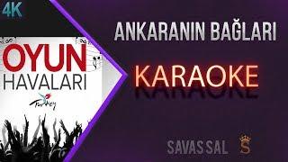 Ankaranın Bağları Karaoke 4k