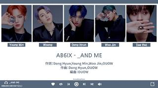 【認聲韓繁中字】AB6IX(에이비식스) - _And Me