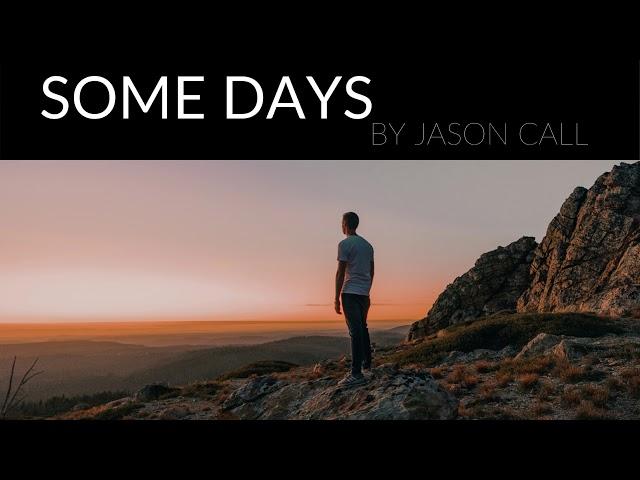 Jason Call - Some Days