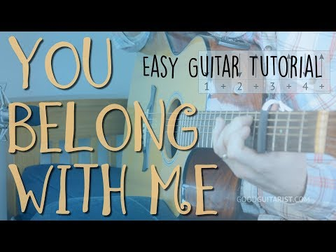 """""""You Belong With Me"""" Easy Guitar Lesson + FULL Playalong 