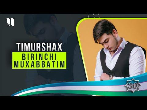 Timurshax - Birinchi Muxabbatim