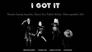 Baixar Charli XCX - I Got It (feat. Pabllo Vittar, CupCakke & Brooke Candy ) [Lyrics]
