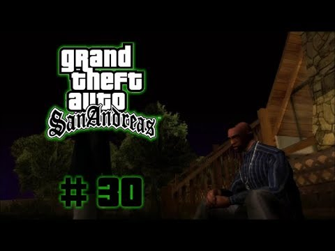 Grand Theft Auto San Andreas Let's Play - Meeting a stranger #30