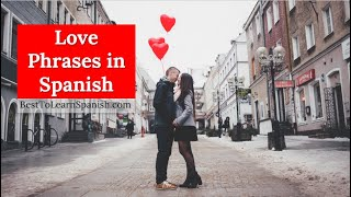 Love Phrases in Spanish with pronunciation - 9 Spanish Summer Camp 2020 -
