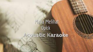 Maha Melihat - Opick Ft. Rachel Amanda (Ost Sinetron MANOHARA) Acoustic Karaoke
