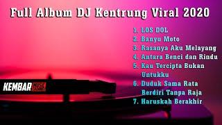 Full Album DJ Kentrung Viral Terbaru ( LOS DOL Banyu Moto ) Versi Kalia Siska feat. SKA 86