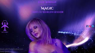 Kylie Minogue - Magic (FlyBoy's Do You Believe Mixshow)