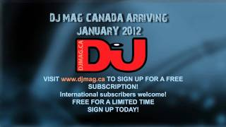 Announcing: DJ Mag Canada * FREE SUBSCRIPTION * Magazine * deadmau5