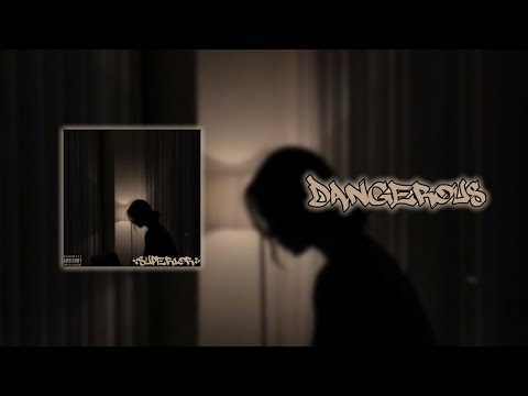 Superior – Dangerous (Official Lyric Video)