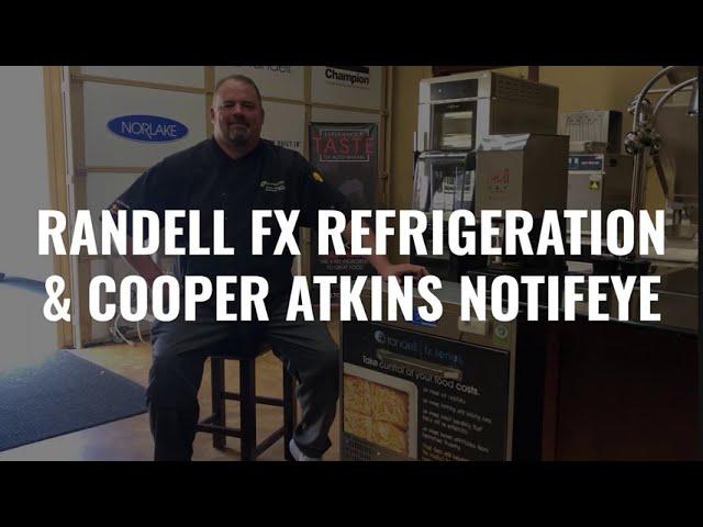 Randell FX Refrigeration & Cooper-Atkins NotifEye