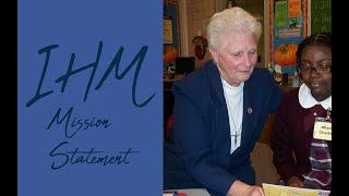 IHM Mission Statement