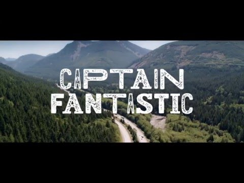 Captain Fantastic Movie Trailer
