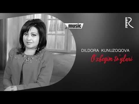 Dildora Kunuzoqova - O'zbegim To'ylari Music