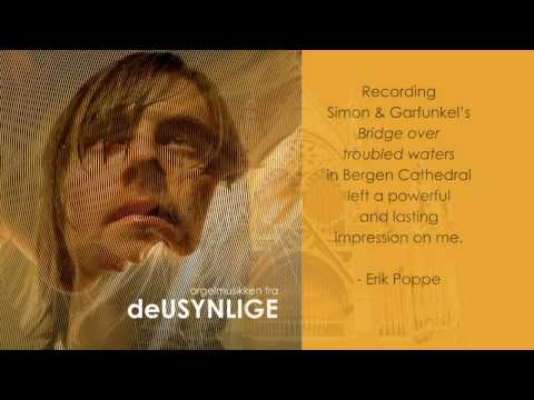 Bridge Over Troubled Water - The organ music from TROUBLED WATER (deUSYNLIGE)