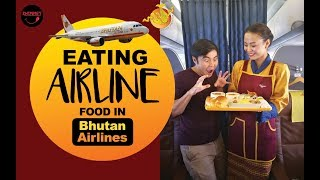 Eating AIRLINE FOOD in Bhutan Airlines.
