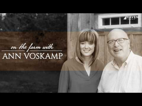 On the Farm with Ann Voskamp