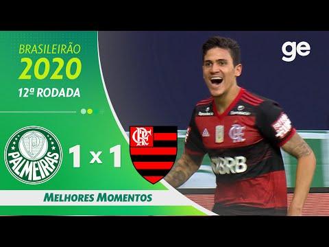 PALMEIRAS 1 X 1 FLAMENGO | MELHORES MOMENTOS | 12ª RODADA BRASILEIRÃO 2020 | ge.globo