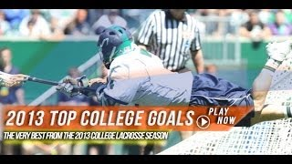 Top College Goals of 2013   2013 Lax.com Highlights