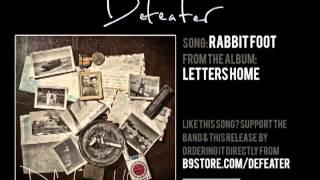Defeater - Rabbit Foot