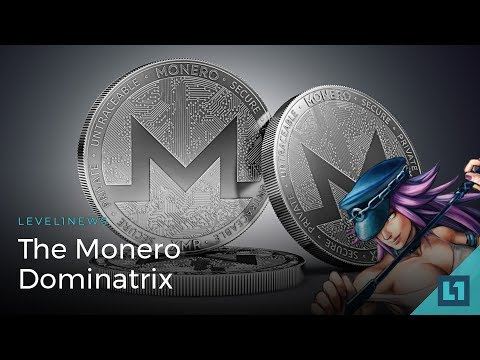 The Monero Dominatrix; Level1 News 2017-12-25