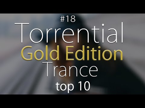 Torrential Trance Gold Edition Top 10 | Involve PlayMix #20