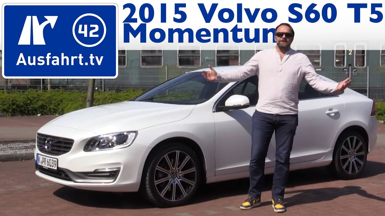 2015 volvo s60 t5 momentum kaufberatung test review youtube. Black Bedroom Furniture Sets. Home Design Ideas