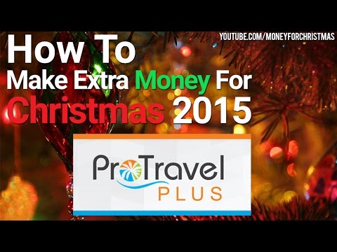 How To Make Extra Money For Christmas Online From Home 2015 - Pro Travel Plus Review