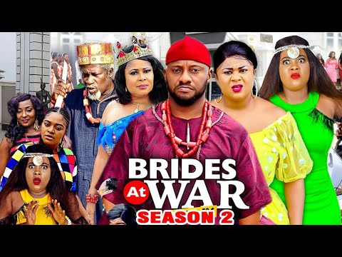 Download BRIDES AT WAR SEASON 2 - Yul Edochie (New Movie) 2020 Latest Nigerian Nollywood Movie Full HD