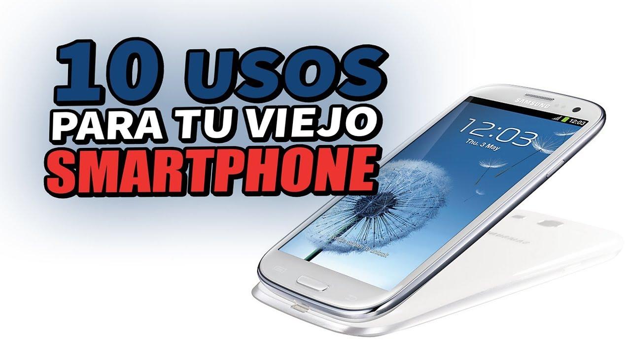 12c2b46b41b 10 cosas que puedes hacer con tu viejo smartphone para aprovecharlo y darle  uso ♻