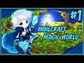 Minecraft Magic World 2 Gameplay Ita #1 - Vediamo come va!