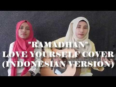 Deen Squad - Ramadan (Love Yourself - Justin Bieber Cover) Indonesian Version