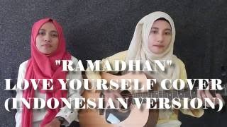 Deen Squad Ramadan Love Yourself Justin Bieber Cover Indonesian Version