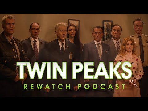 Twin Peaks S3 Ep. 17 Discussion (Twin Peaks Rewatch Podcast)