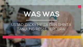 Ustad Zacky Mirza dan Shinta Tanjung Resmi Bercerai - Was Was
