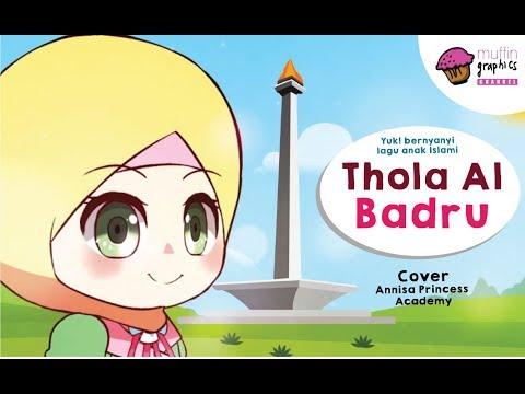 Lagu Anak Islami Sholawat Thola Al Badru Annisa Cover