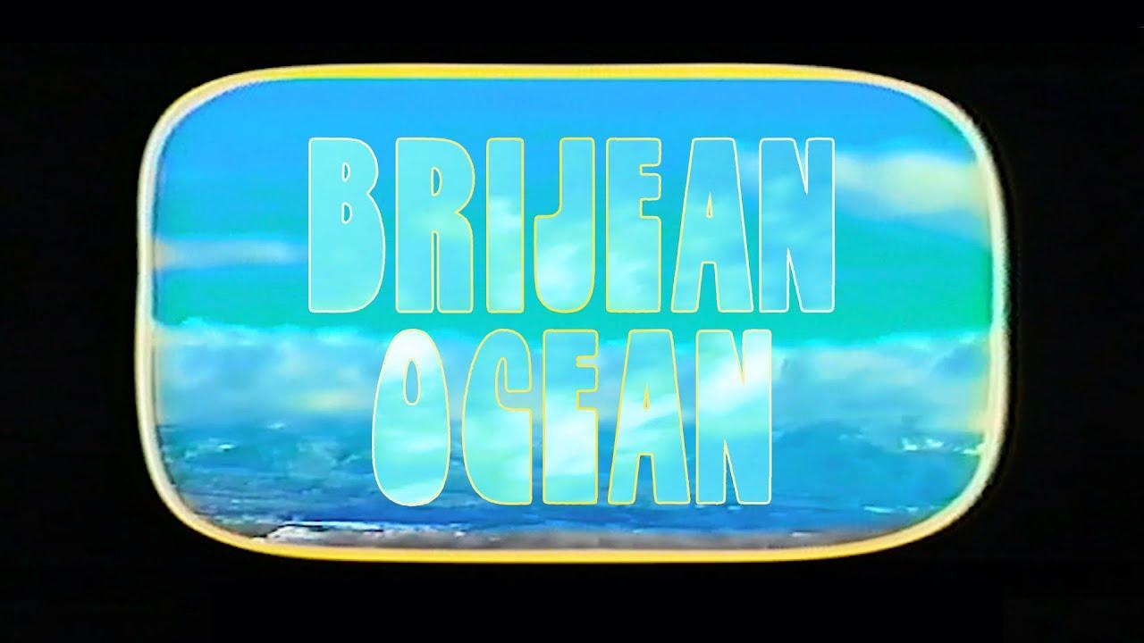 Brijean - Ocean (Official Video)