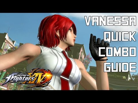 Vanessa Quick Combo Guide  The King of Fighters XIV KOFXIV