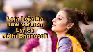 Leja Ra lyrics video Song with English translation (Dhvani Bhanusali)