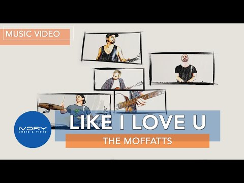 The Moffatts | Like I Love U | Official Music Video