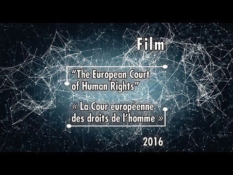 (ENG) ECHR - Film on the European Court of Human Rights (English Version)
