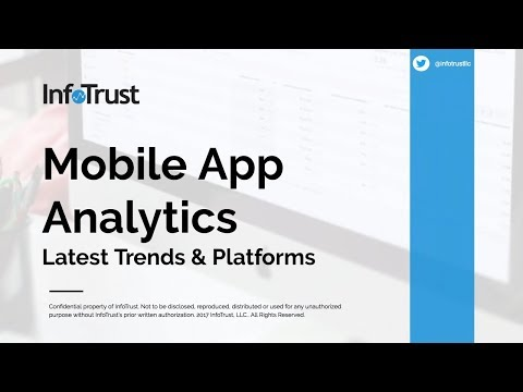 Mobile App Analytics 101 - Latest Trends And Platforms